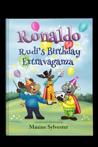 Ronaldo: Rudi's Birthday Extravaganza (Ronaldo the Flying Reindeer Book 3)