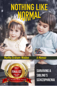 Nothing Like Normal: Surviving a Sibling's Schizophrenia