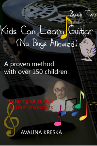 Kids Can Learn Guitar: No Bugs Allowed (Book 2)