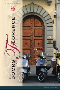 The Doors of Florence: A Photographic Journey