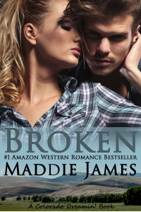 Broken (Colorado Dreamin' Book 2)
