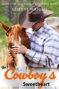 The Cowboy's Sweetheart (Callahan Brothers Series - Book One)