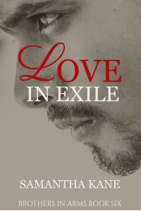 Love in Exile (Brothers in Arms Book 6)