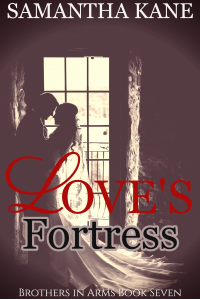 Love's Fortress (Brothers in Arms Book 7)