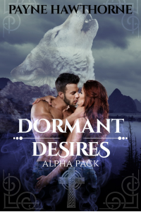 Dormant Desires, Alpha Pack: Three Book Bundle, Alpha Awakened, Omega Rising, Lumen