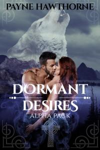 Dormant Desires, Alpha Pack: Three Book Bundle, Alpha Awakened, Omega Rising, Lumen