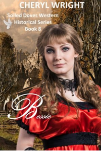 Bessie (The Soiled Doves Book 8)