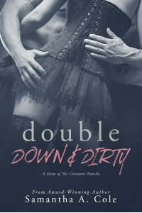 Double Down & Dirty: A Doms of The Covenant Novella