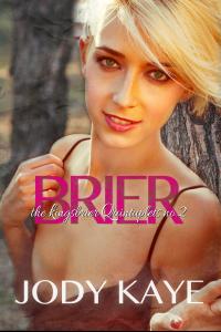 Brier (The Kingsbrier Quintuplets no.2)