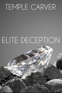 Elite Deception