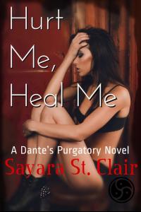 Hurt Me, Heal Me (Dante's Purgatory Book 1) - Published on Mar, 2017