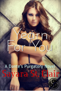 Yearn For You (Dante's Purgatory Book 2) - Published on Mar, 2017