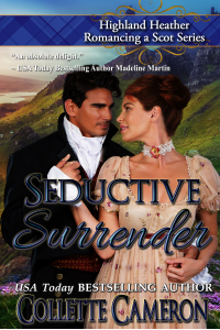Seductive Surrender (Highland Heather Romancing a Scot Series Book 6) - Published on May, 2018