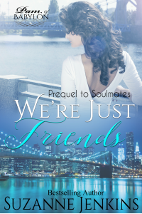 We're Just Friends: Short Story Prequel to Pam of Babylon #8