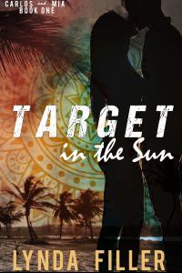 Target In The Sun (Carlos & Mia Book 1)