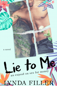 Lie To Me an exposé on sex for money