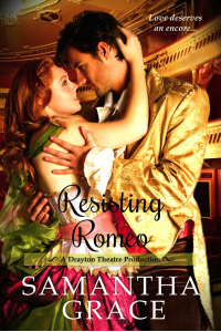 Resisting Romeo (Drayton Theatre Production Book 1)