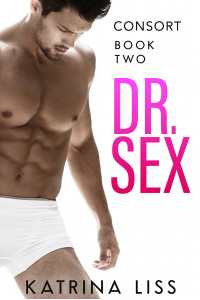 Consort (Dr Sex Series Book 2)