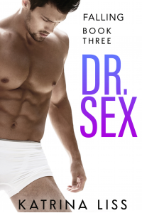 Falling (Dr Sex Series Book 3)