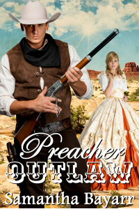 Preacher Outlaw: Heart of the Frontier (Western Prairie Brides Book 3)