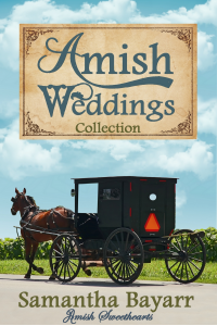 Amish Weddings Collection: Amish Brides (Amish Sweethearts Book 5)