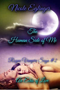 The Human Side of Me: Rogue Vampire Saga #2
