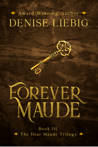 Forever Maude (The Dear Maude Trilogy Book 3)