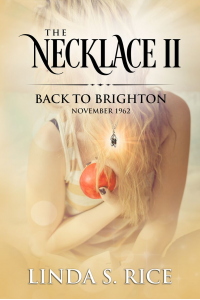 The Necklace II: Back to Brighton: Time-travel Romance