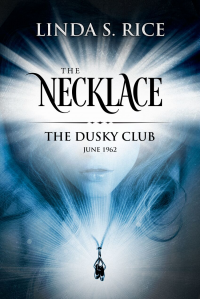 The Necklace: The Dusky Club June 1962
