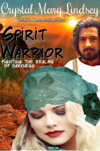 Spirit Warrior: Fighting the Realms of Darkness