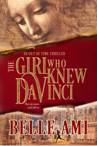 The Girl Who Knew Da Vinci: An Out of Time Thriller (Out of Time Thriller Series Book 1)