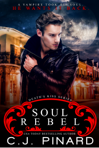 Soul Rebel (Death's Kiss, Book 1)