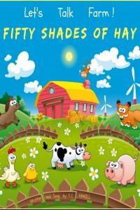 Lets Talk Food! Fifty Shades of Hay!