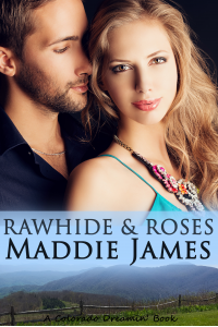 Rawhide and Roses (Colorado Dreamin' Book 1)