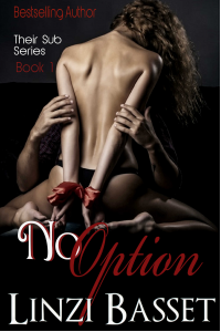 No Option (Their Sub Series Book 1)