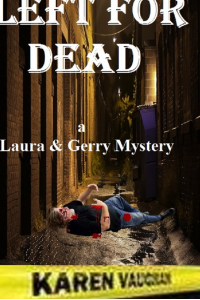 Left for dead-Laura and Gerry series #6