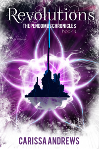 Revolutions: (The Pendomus Chronicles Book 3) - Published on Nov, 2017