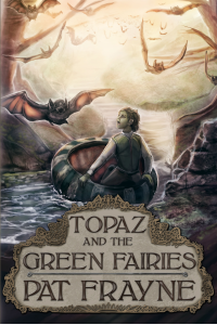 Topaz and the Green Fairies:  Conjure Cat Books