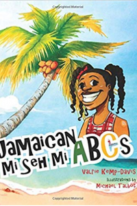 Jamaican Mi Seh Mi ABC's: Carradice Collection