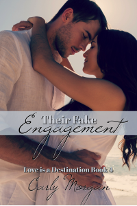 Their Fake Engagement (Love is a Destination Book 4)