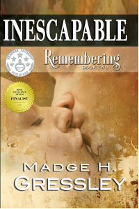 Inescapable ~ Remembering: Book 2 - Published on Oct, 2017
