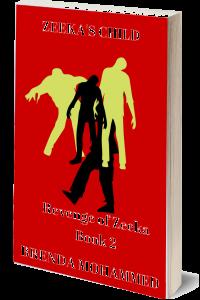 Zeeka's Child (Revenge of Zeeka Book 2)