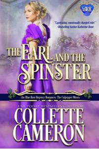 The Earl and the Spinster (The Blue Rose Romances - The Culpepper Misses #1)