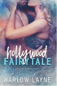 Hollywood Fairytale (Fairlane Series Book 2)