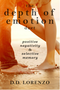The Depth of Emotion Duet: Positive Negativity and Selective Memory