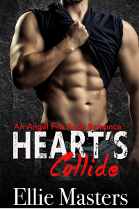 Hearts Collide: an Angel Fire Rock Romance (Angel Fire Rock Romance Series Book 4)