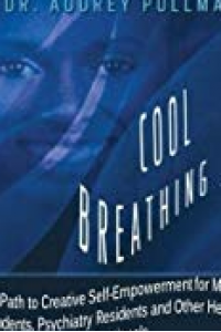 Cool Breathing for Medical Students, Physicians, and other Health Professionals