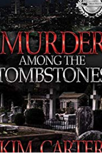 Murder Among The Tombstones ~ A Clara and Iris Mystery
