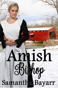 The Amish Bishop: Amish Village Suspense and Romance
