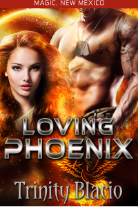 Magic, New Mexico: Loving Phoenix (Kindle Worlds Novella)